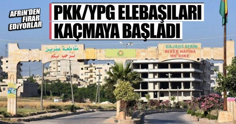 Son dakika: YPG/PKK elebaşları Afrin'den kaçmaya çalışıyor