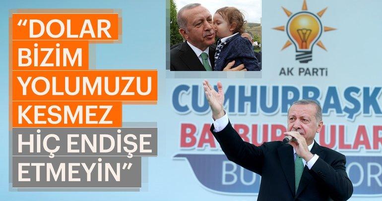 Başkan Erdoğan: Dolar bizim yolumuzu kesmez hiç endişe etmeyin