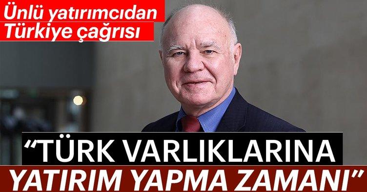 Ünlü yatırımcı Faber: Türk varlıklarına yatırım yapma zamanı