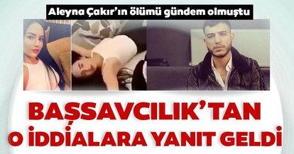 Ankara Cumhuriyet Başsavcılığı'ndan Aleyna Çakır hakkındaki iddialara ilişkin açıklama