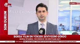 Borsa İstanbul'da BIST 100 endeksi yılın en yüksek seviyesine ulaştı