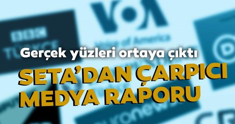 SETAdan çarpıcı medya raporu: Uluslararası medya kuruluşlarının Türkiye uzantıları tek sesli