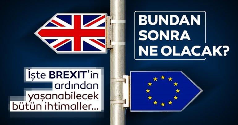 Brexit sürecinde bundan sonra neler yaşanacak?