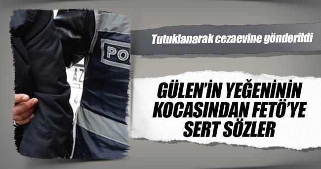 """Gülen'in yeğeninin kocası: """"FETÖ'cülerin Allah cezasını versin"""""""
