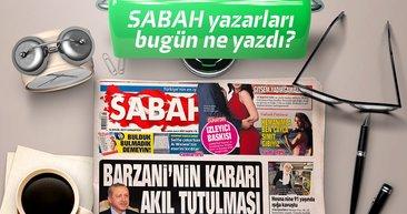Sebah Gazetesi Yazarları bugün ne yazdı! (16.09.2017)