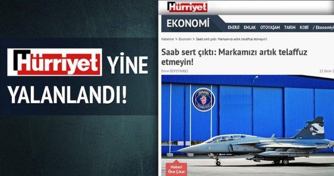 Saab Hürriyet'i yalanladı!