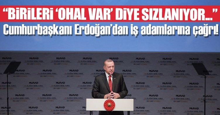 Erdoğan'dan iş adamlarına flaş çağrı!