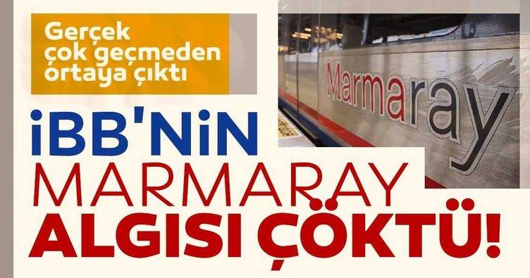 İBB'nin Marmaray algısı çöktü: Gerçek çok geçmeden ortaya çıktı!