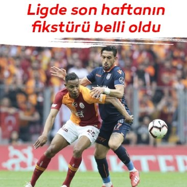 Spor Toto Süper Lig'de 34. hafta fikstürü belli oldu