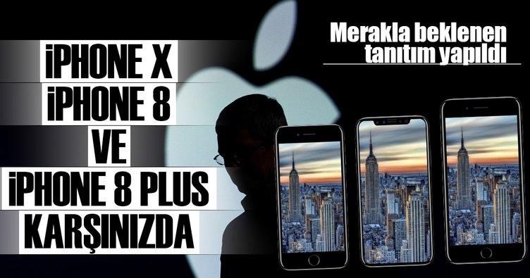 iPhone X, iPhone 8 ve iPhone 8 Plus tanıtıldı
