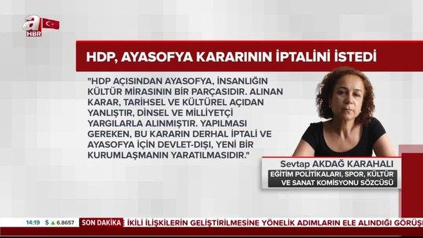 HDP'den skandal Ayasofya Camii talebi!    Video