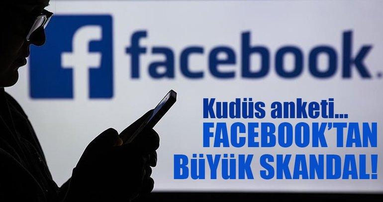 Facebook'tan büyük skandal: Kudüs anketi engellendi!