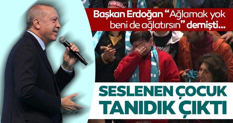 Başkan Erdoğan ağlayan çocuğa böyle seslendi: Deden kurban olsun sana