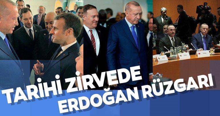 Berlin'deki zirvede Başkan Erdoğan rüzgarı