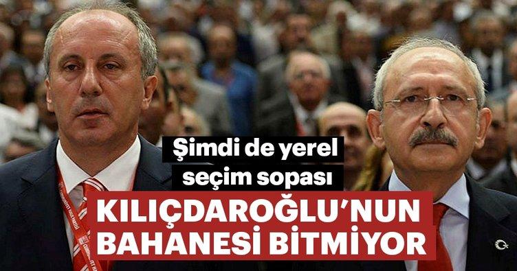Kılıçdaroğlu'nun bahanesi bitmiyor