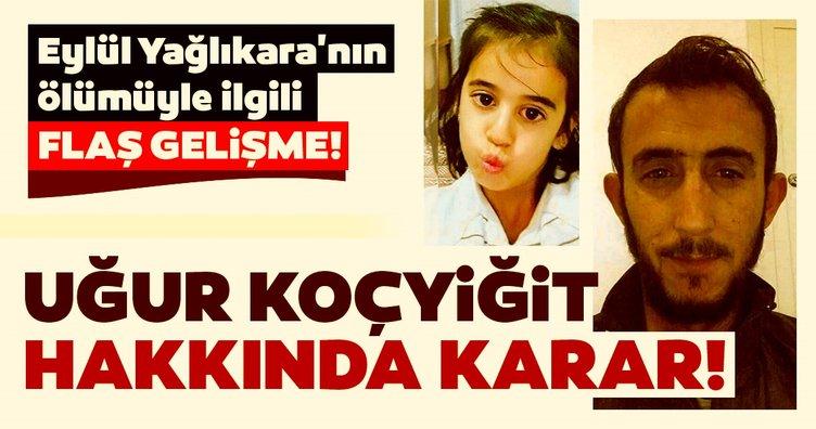 Son dakika haberi: 8 yaşındaki Eylül Yağlıkara'nın ölümüyle ilgili flaş gelişme! Karar çıktı!