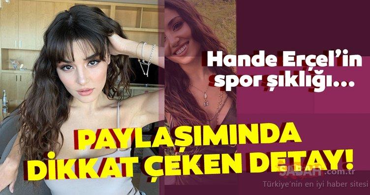Hande Erçel spor şıklığıyla büyüledi! Hande Erçel'in paylaşımında karın kasları dikkat çekti!