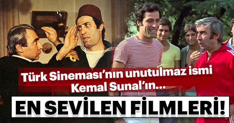 Türk Sinema'sının unutulmaz ismi Kemal Sunal'ın en sevilen filmleri!