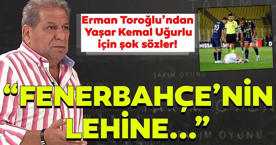 Erman Toroğlu'ndan Fenerbahçe - Antalyaspor maçı için flaş yorumlar