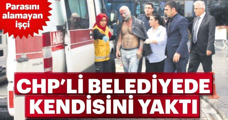 CHP'li belediyede işçi kendisini yaktı