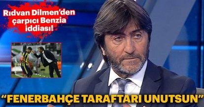 Rıdvan Dilmen'den flaş Benzia iddiası: Fenerbahçe taraftarı unutsun