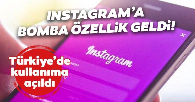 Instagram'a bomba özellik geldi! Instagram'ın yeni özelliği Türkiye kullanıma sunuldu