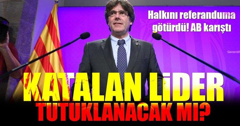 Katalan lider: Tutuklanmaktan korkmuyorum