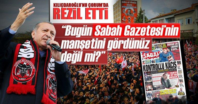 Cumhurbaşkanı Erdoğan SABAH'ın manşetiyle yüklendi