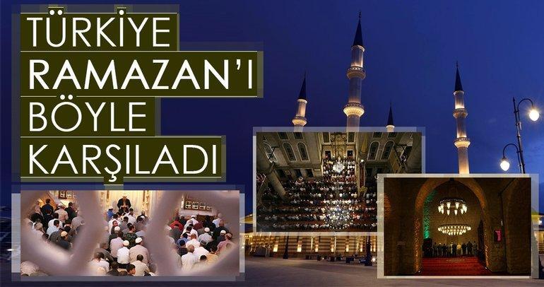 Türkiye 11 Ay'ın Sultanı Ramazan'ı böyle karşıladı