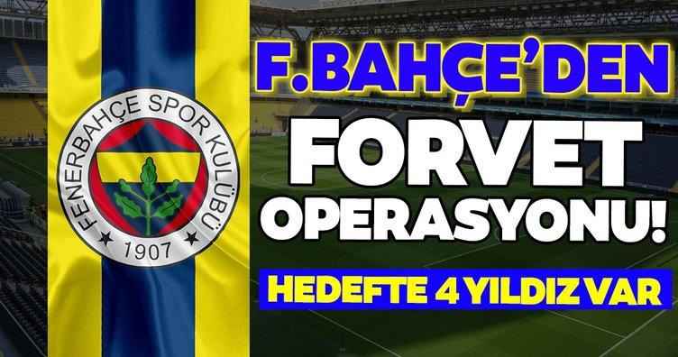 Fenerbahçe'den son dakika golcü operasyonu! Hedefte 4 yıldız var