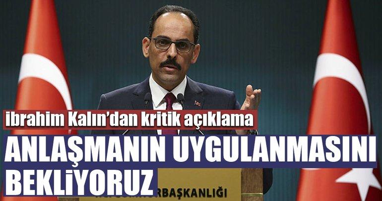 Cumhurbaşkanlığı Sözcüsü İbrahim Kalın'dan Afrin, Menbiç ve ABD açıklaması