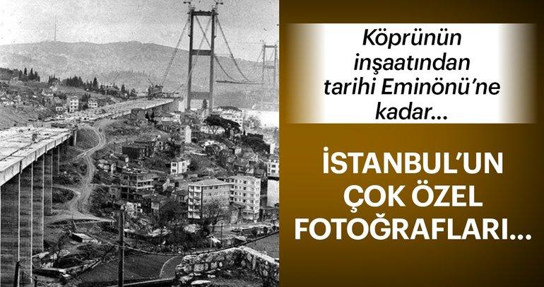 Köprünün inşaatından tarihi Eminönü'ne kadar... Çok özel İstanbul fotoğrafları!