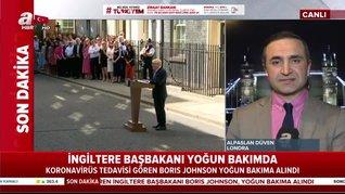 Kovid-19'a yakalanan Boris Johnson yoğun bakıma alındı | Video