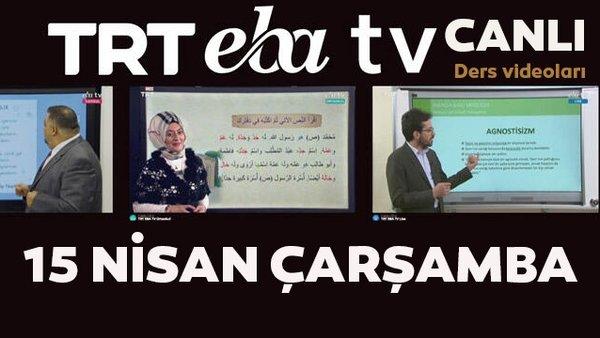 TRT EBA TV izle! (15 Nisan 2020 Çarşamba)'Uzaktan Eğitim' canlı yayın Ortaokul, İlkokul, Lise dersleri  | Video