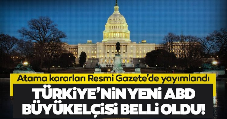 Türkiye'nin ABD Büyükelçisi Hasan Murat Mercan oldu