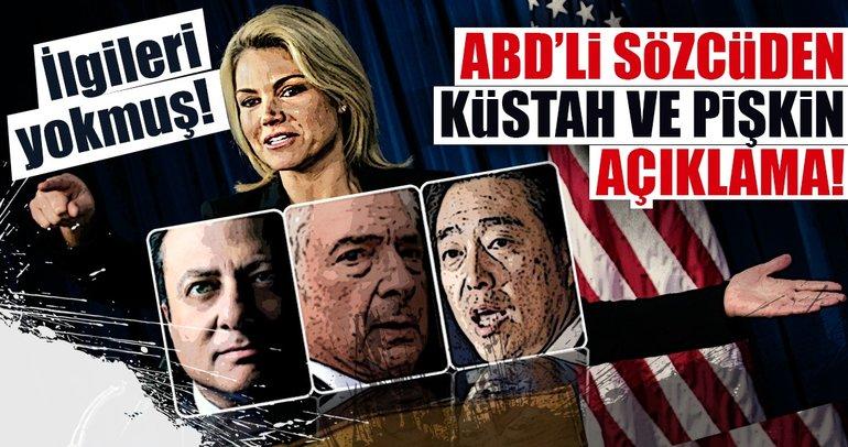 ABD'li sözcüden küstah ve pişkin açıklama!