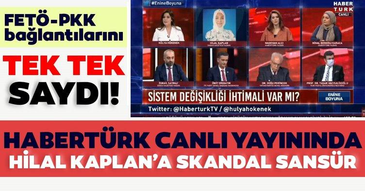 Habertürk'ten Sabah Gazetesi Yazarı Hilal Kaplan'a skandal sansür! FETÖ, PKK bağlantılarını tek tek sayınca çaresiz kaldılar