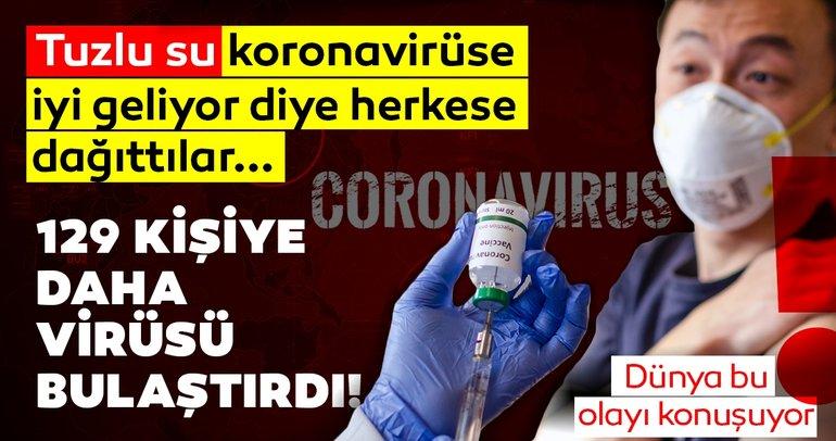 SON DAKİKA! Tuzlu su corona virüse iyi gelir diye herkese sıktılar! Yeni bir corona virüsü salgını ortaya çıktı...