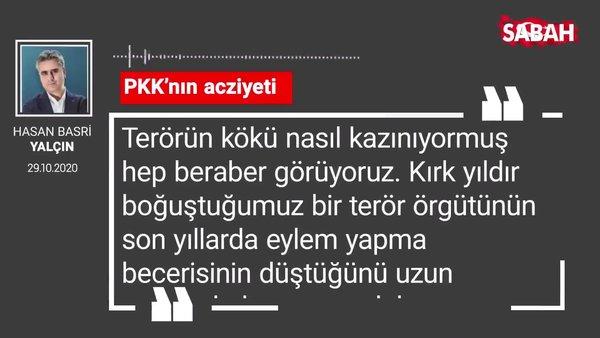Hasan Basri Yalçın 'PKK'nın acziyeti'