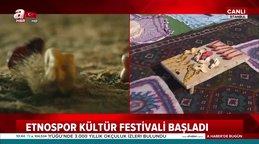 Etnospor Kültür Festivali başladı!