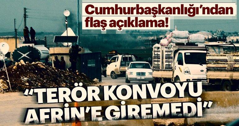 Terör konvoyu Afrin'e giremedi