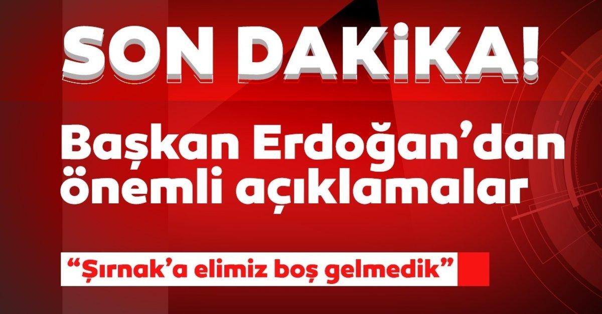 Son dakika: Başkan Erdoğan Şırnak'ta! Değeri 3.5 milyar TL olan 591 proje açılıyor