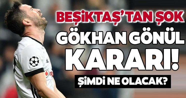 Beşiktaş'ta son dakika gelişmesi: Flaş Gökhan Gönül kararı! Şimdi ne olacak?