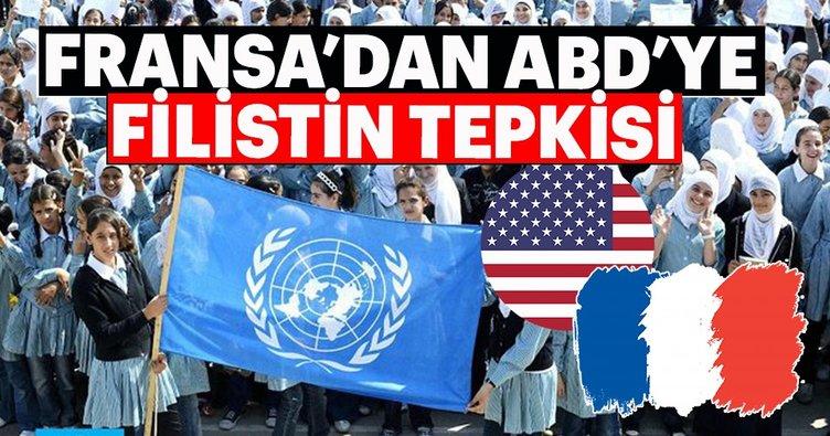 Fransa'dan ABD'nin UNRWA kararına sert tepki