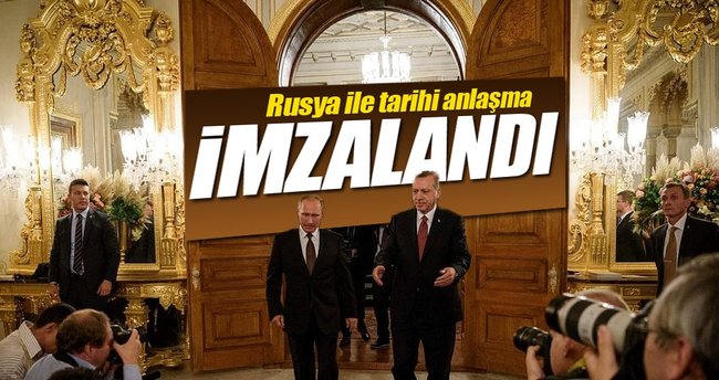 Türkiye ile Rusya arasında tarihi anlaşma imzalandı!