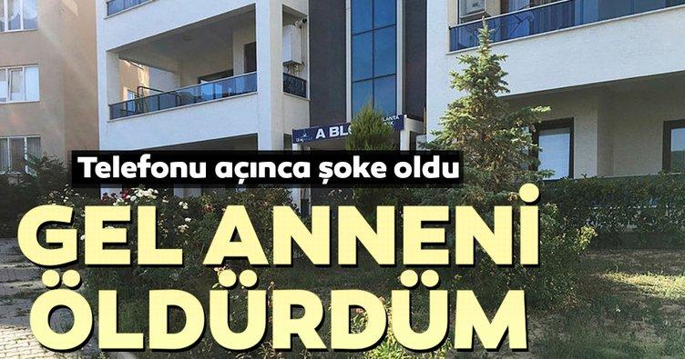 Bursa'da kan donduran telefon... Gel anneni öldürdüm