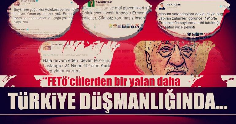 Türkiye düşmanlığı yapan FETÖ'cülerden soykırım çığırtkanlığı