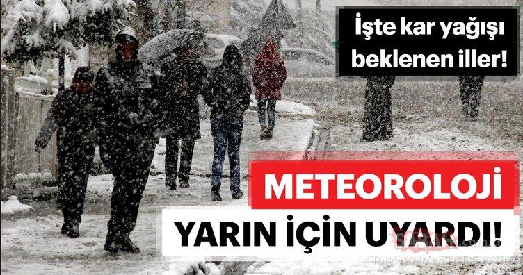 Meteoroloji'den son dakika hava durumu ve kar yağışı uyarısı! Kar geliyor