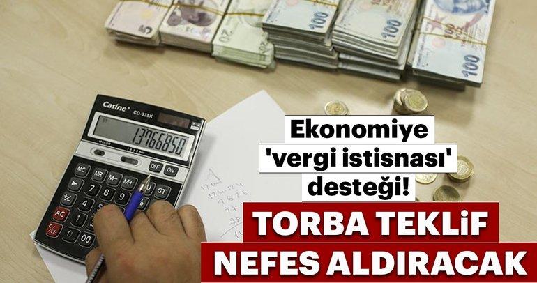 Ekonomiye 'vergi istisnası' desteği!