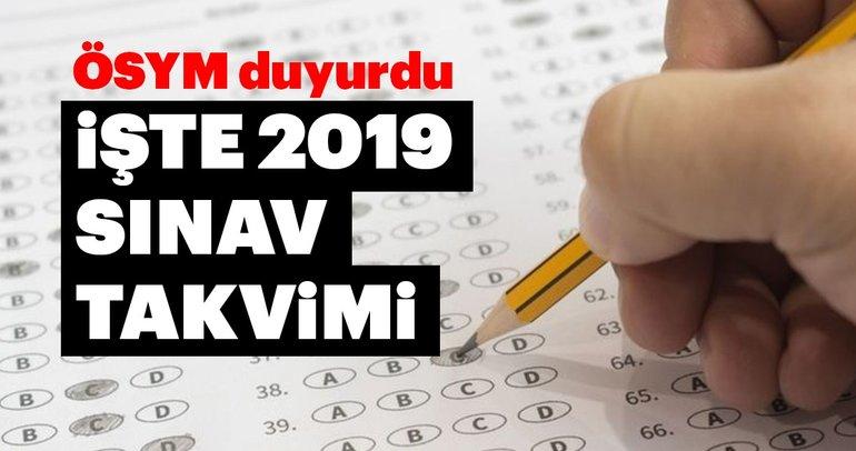 ÖSYM sınav takvimi 2019 açıklandı! 2019 KPSS, ALES, DGS, YKS ne zaman olacak? Sınav tarihleri!